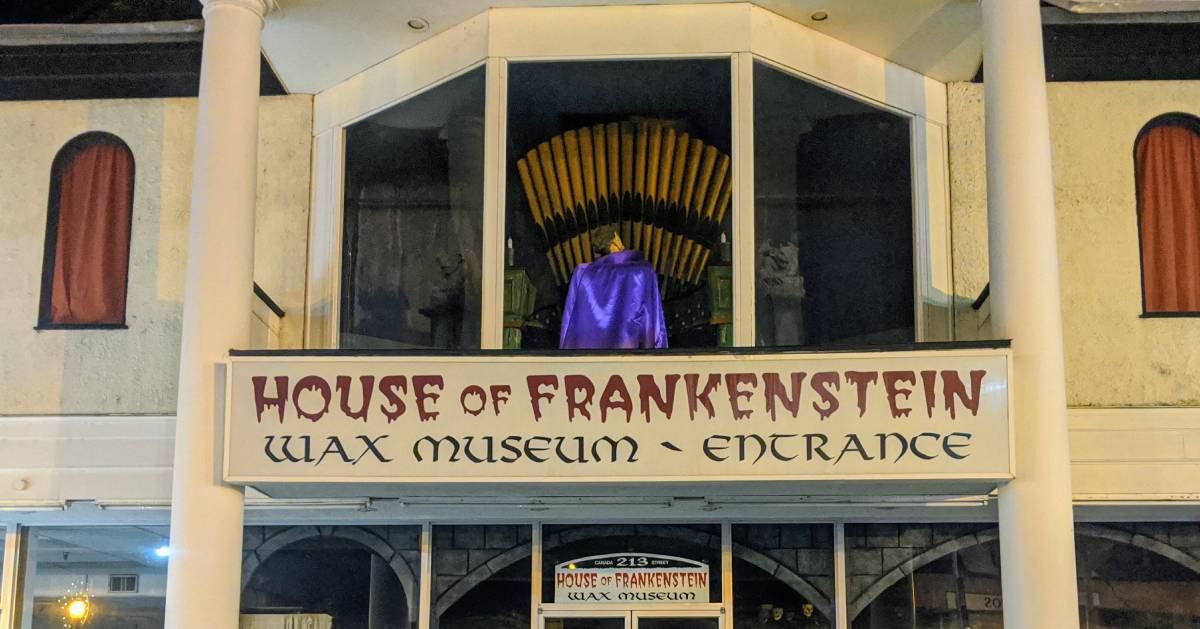 front of House of Frankenstein Wax Museum