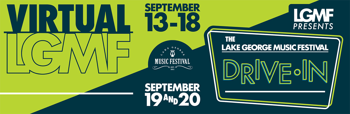 banner that says lake george music festival with the drive-in and virtual dates