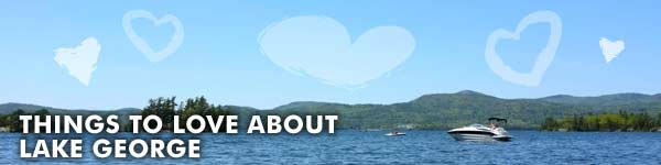 Things To Love about Lake George