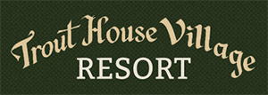 trout house village resort logo